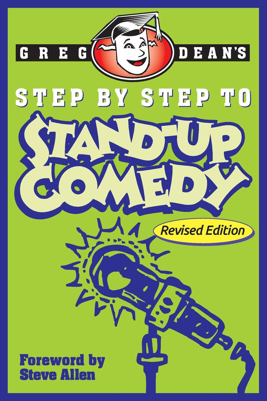 Greg Dean Step by Step to Stand-Up Comedy - Revised Edition inter step is sf sonyz2clg