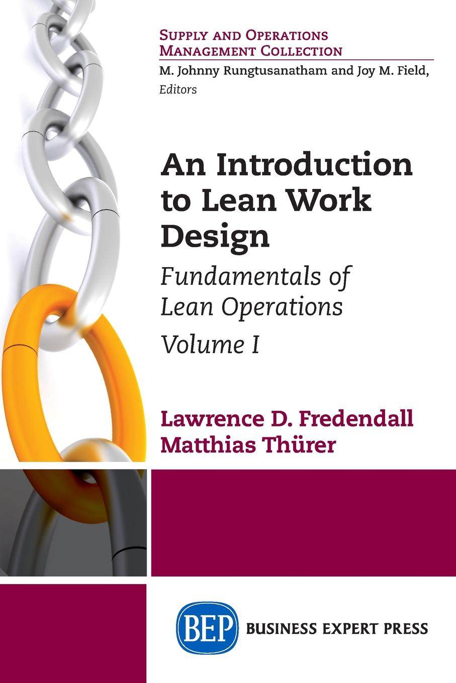 Lawrence D. Fredendall, Matthias Thürer An Introduction to Lean Work Design. Fundamentals of Lean Operations, Volume I sarah lean a horse for angel