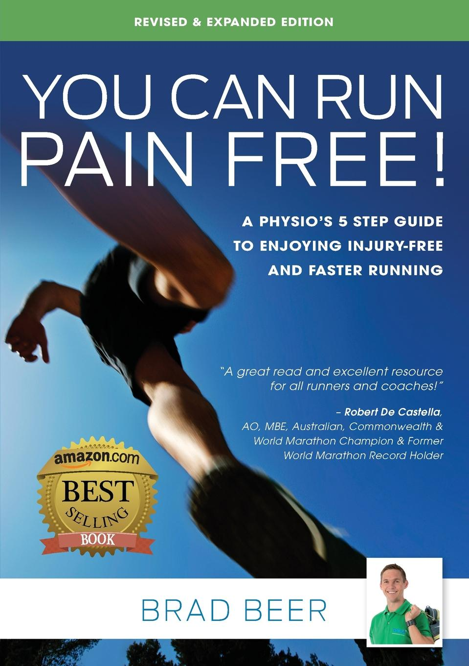 Brad Beer You Can Run Pain Free. Revised . Expanded Edition. A Physio.s 5 step guide to enjoying injury-free and faster running free shipping 5pcs lot 10n120bn hgt1s10n120b to 263 new original