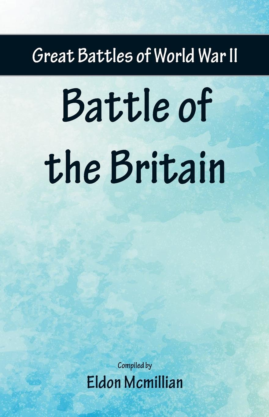 Great Battles of World War Two - Battle of the Britain ohs meng ts032 1 35 usmc m1a1 abrams tusk main battle tank scale military afv assembly model building kits oh