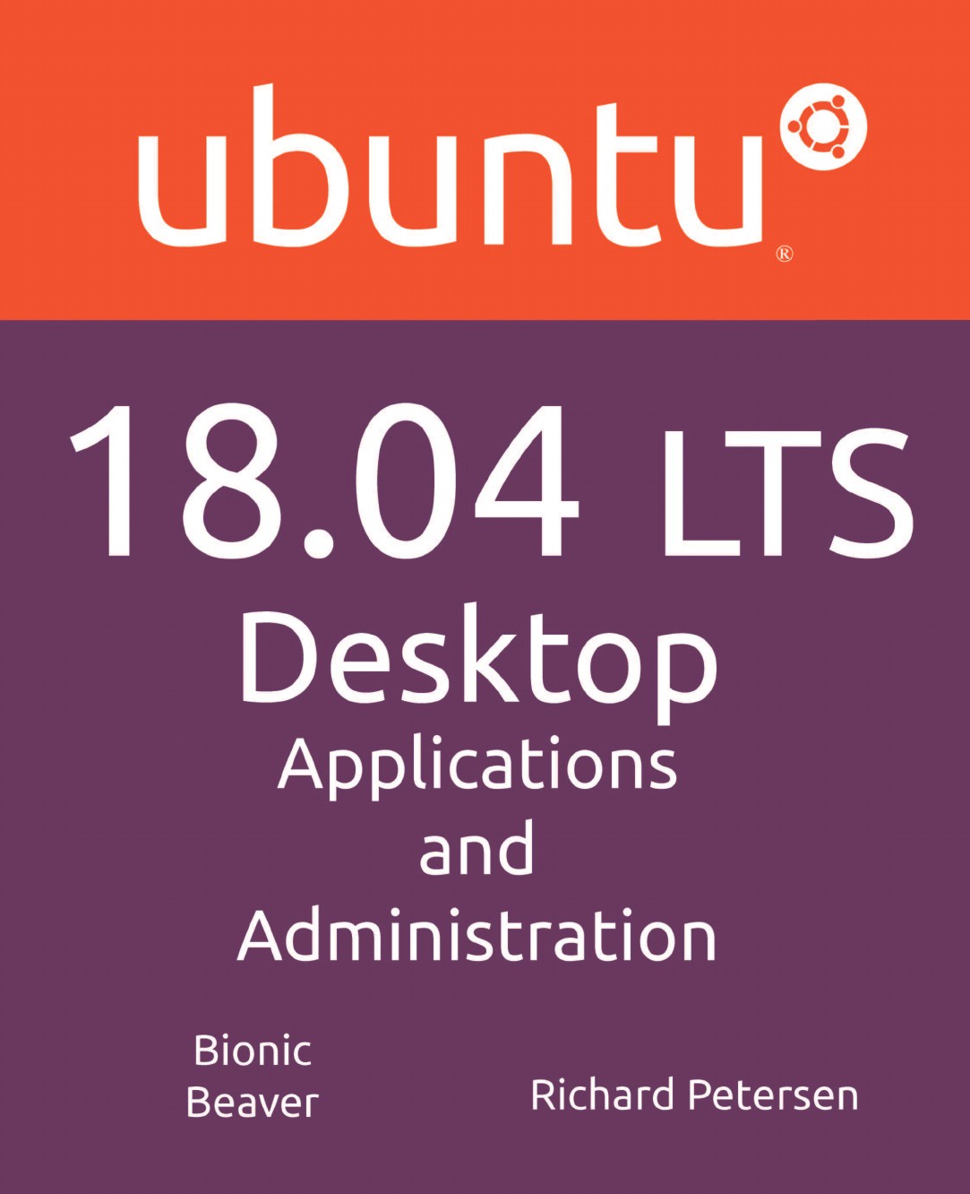 Richard Petersen Ubuntu 18.04 LTS Desktop. Applications and Administration программа для презентаций ubuntu
