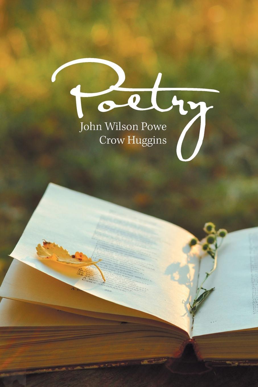 John Wilson Powe Crow Huggins Poetry недорого
