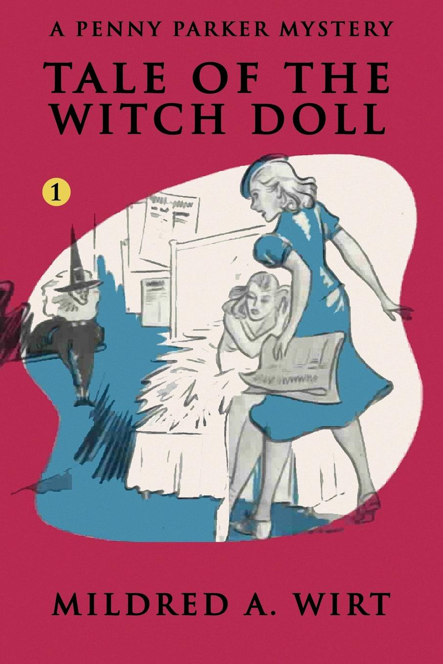 Mildred A. Wirt Tale of the Witch Doll the penny pinchers club