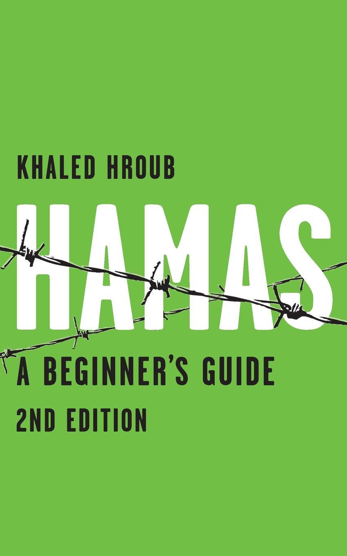 лучшая цена Khaled Hroub Hamas. A Beginner.s Guide