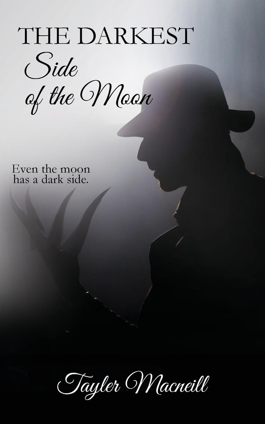 Tayler Macneill The Darkest Side of the Moon. even the moon has a dark side it s a cat s world you just live in it