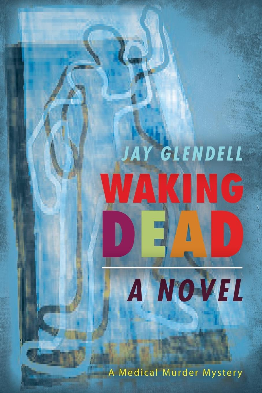 Фото - Jay Glendell Waking Dead. A Novel agent based snort in distributed environment