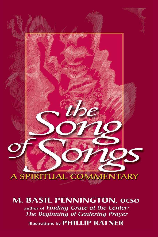 OCSO M. Basil Pennington Song of Songs. A Spiritual Commentary цена в Москве и Питере