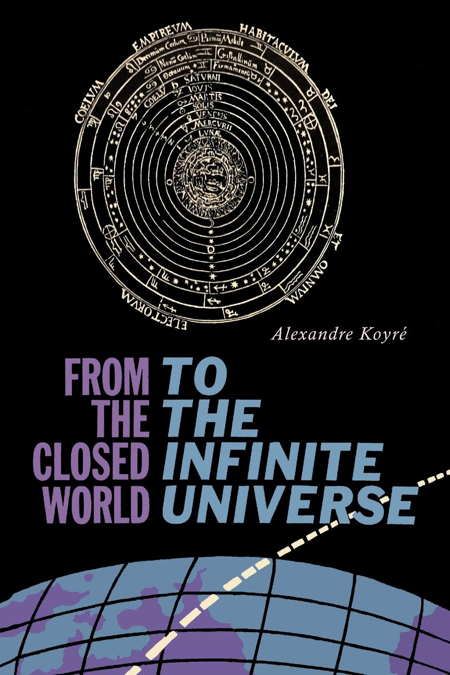 Alexandre Koyre From the Closed World to the Infinite Universe. Hideyo Noguchi Lecture the eye of the world the wheel of time book 2 chinese edition 400 page