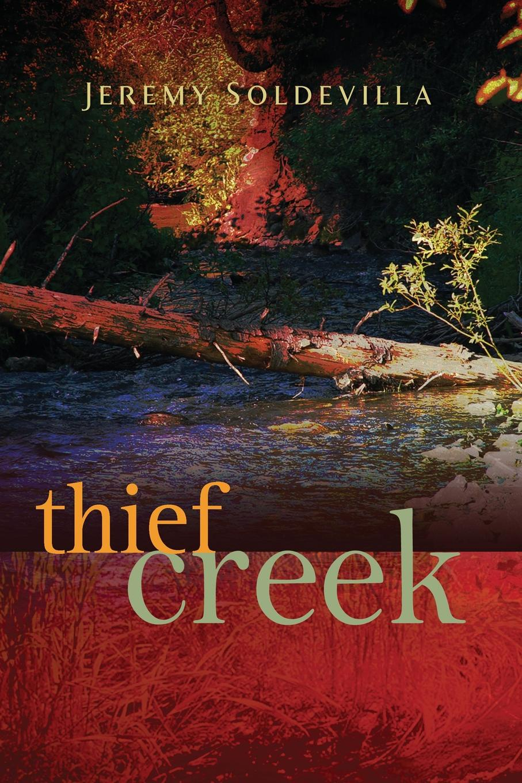 Jeremy Soldevilla Thief Creek william wenton and the luridium thief