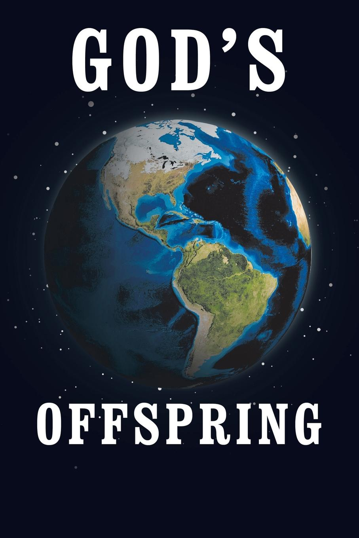 Robert Goeringer God.S Offspring robert goeringer god s offspring