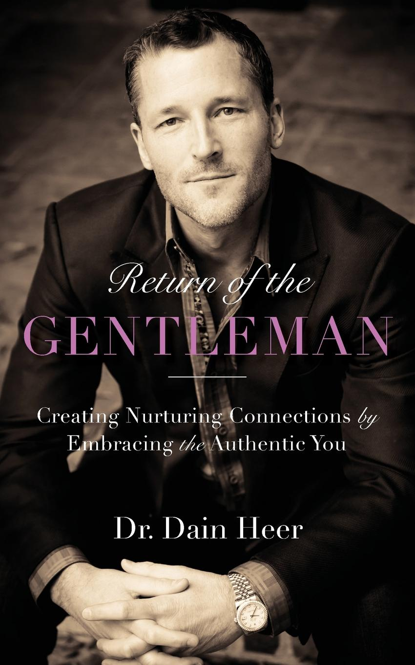 Dr. Dain Heer Return of the Gentleman dr dain heer gary m douglas right riches for you
