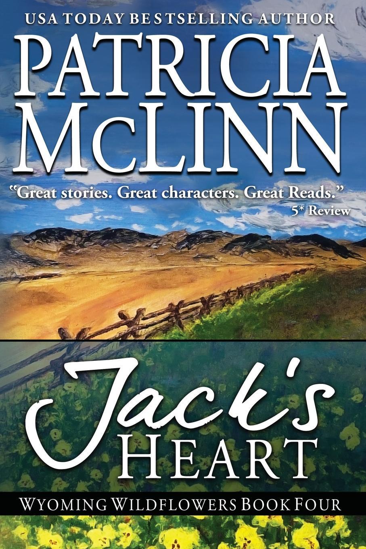 Patricia McLinn Jack.s Heart. (Wyoming Wildflowers, Book 5) allison leigh wed in wyoming