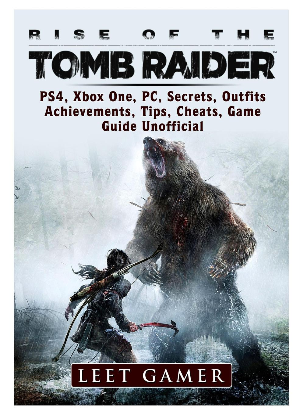 Leet Gamer Rise of The Tomb Raider, PS4, Xbox One, PC, Secrets, Outfits, Achievements, Tips, Cheats, Game Guide Unofficial advanced game controller for gamecube ngc and wii black
