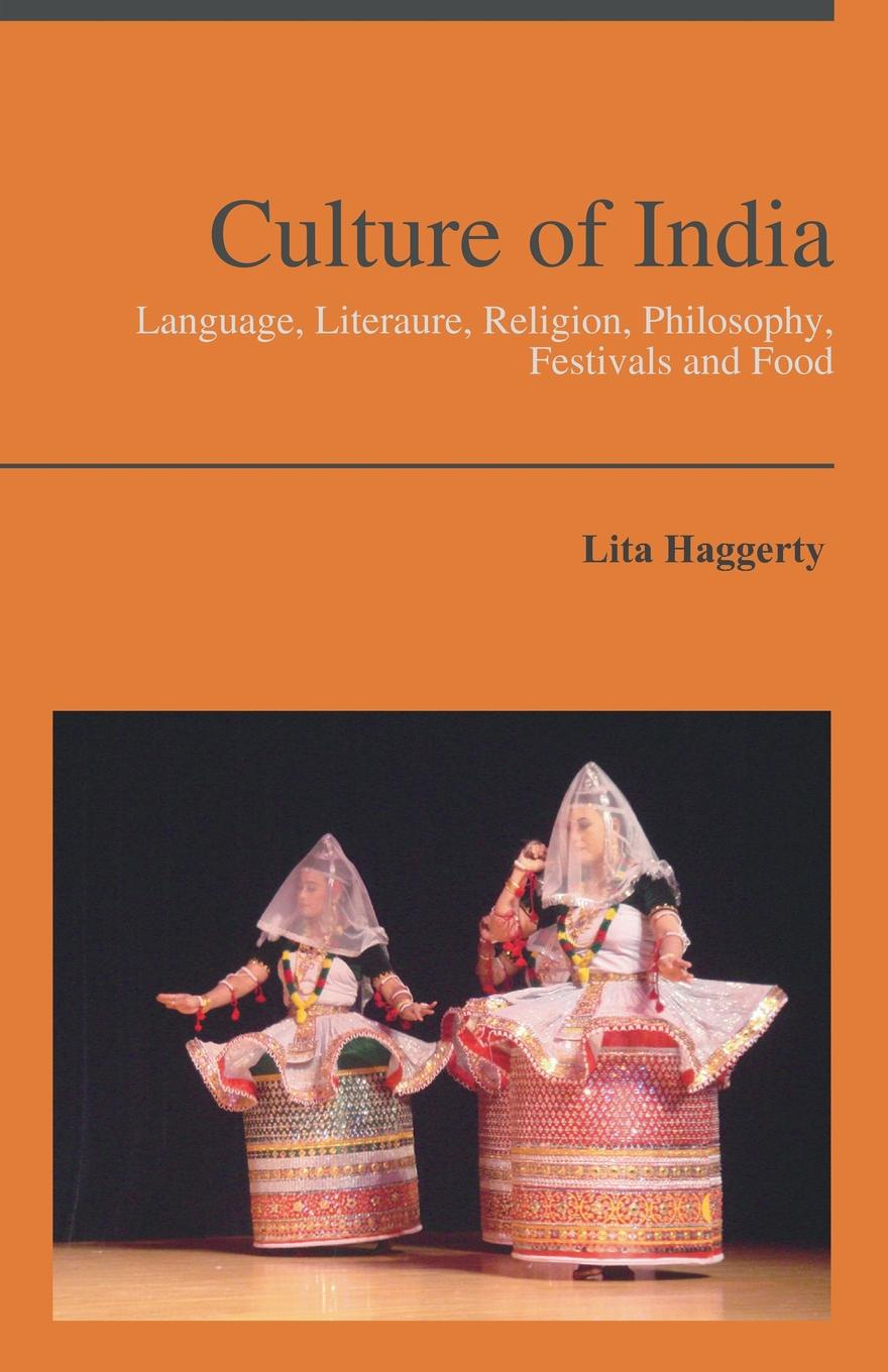 Lita Haggerty Culture of India. Language, Literaure, Religion, Philosophy, Festivals and Food rembrandt and the inspiration of india