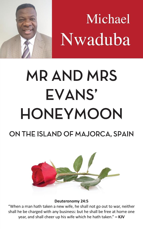 Michael Nwaduba Mr and Mrs Evans. Honeymoon on the Island of Majorca, Spain after the honeymoon