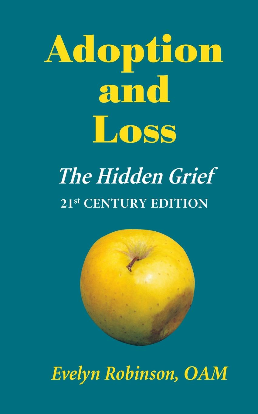 Evelyn Robinson Adoption and Loss - The Hidden Grief e commerce adoption in sme s