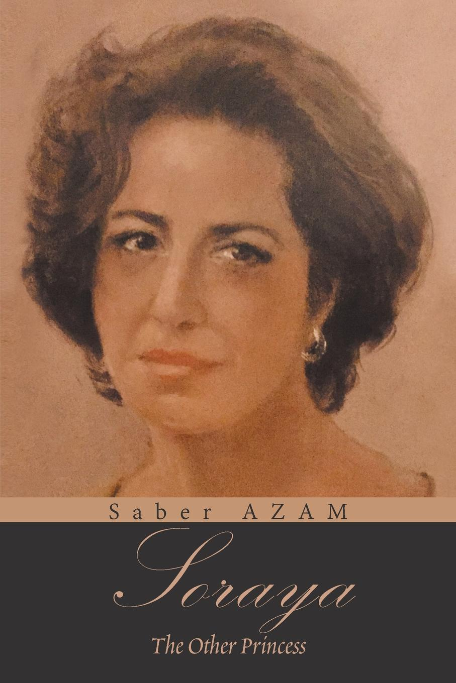 Saber Azam Soraya. The Other Princess the heart of the country