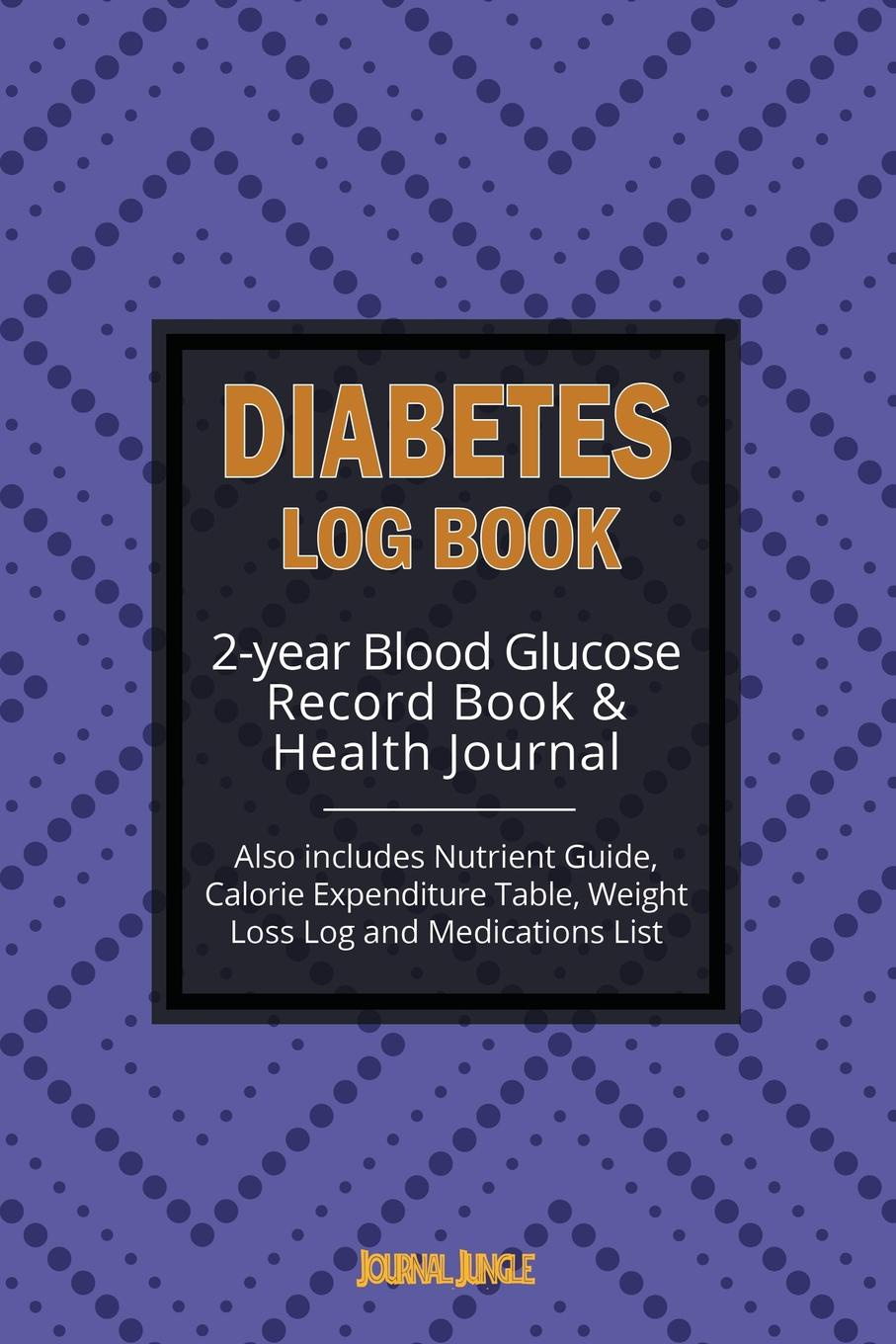 Journal Jungle Publishing Diabetes Log Book. 2-year Record Book for Monitoring Blood Glucose / General Health Journal . Weight Loss Log (6x9 Inches / Portable) 3 inches of blood 3 inches of blood long live heavy metal