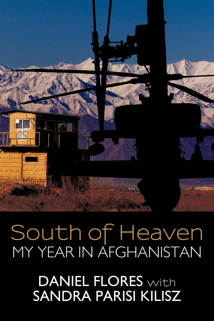 Daniel Flores South of Heaven. My Year in Afghanistan set wonders in the new year s plaid