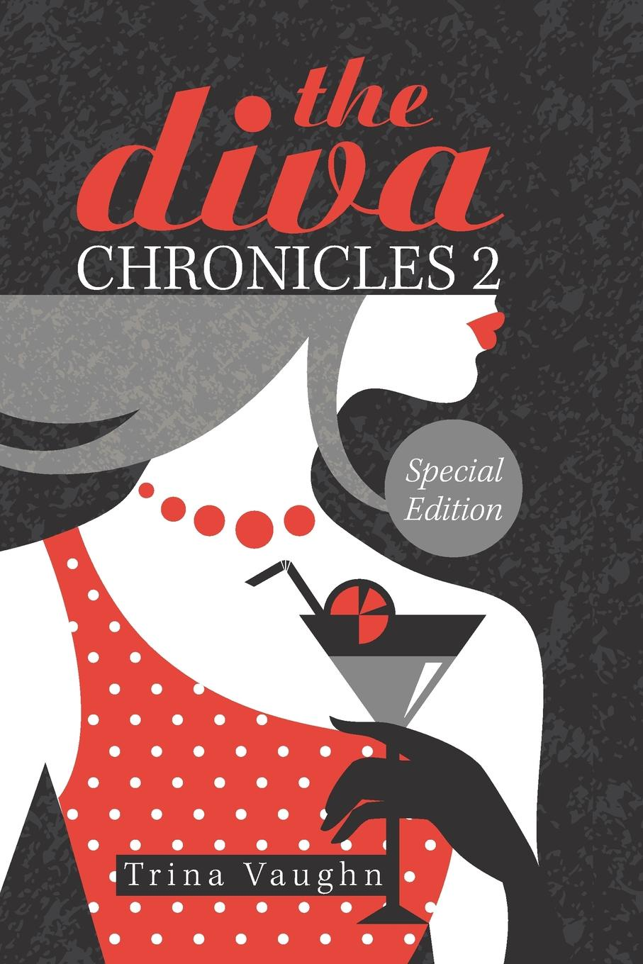 Trina Vaughn The Diva Chronicles 2. Special Edition the eye of the world the wheel of time book 2 chinese edition 400 page
