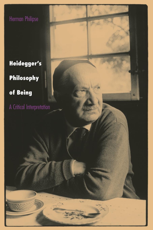 купить Herman Philipse Heidegger.s Philosophy of Being. A Critical Interpretation по цене 8164 рублей
