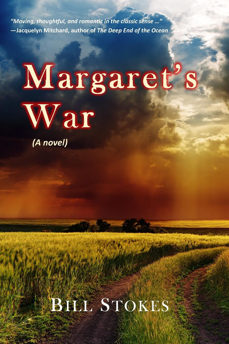 цена на Bill Stokes Margaret.s War