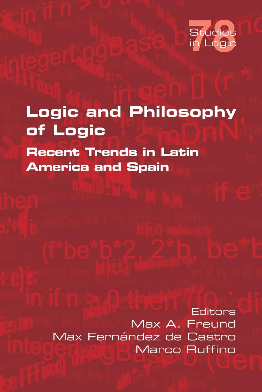 william irwin ender s game and philosophy the logic gate is down Logic and Philosophy of Logic. Recent Trends in Latin America and Spain