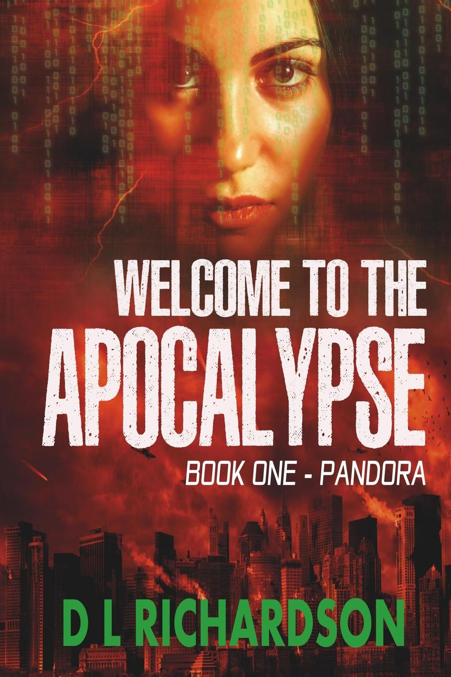 D L Richardson Welcome to the Apocalypse - Pandora dangerous game level 3