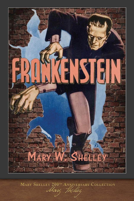 Mary Shelley Frankenstein (1818 Edition). 200th Anniversary Collection цена в Москве и Питере