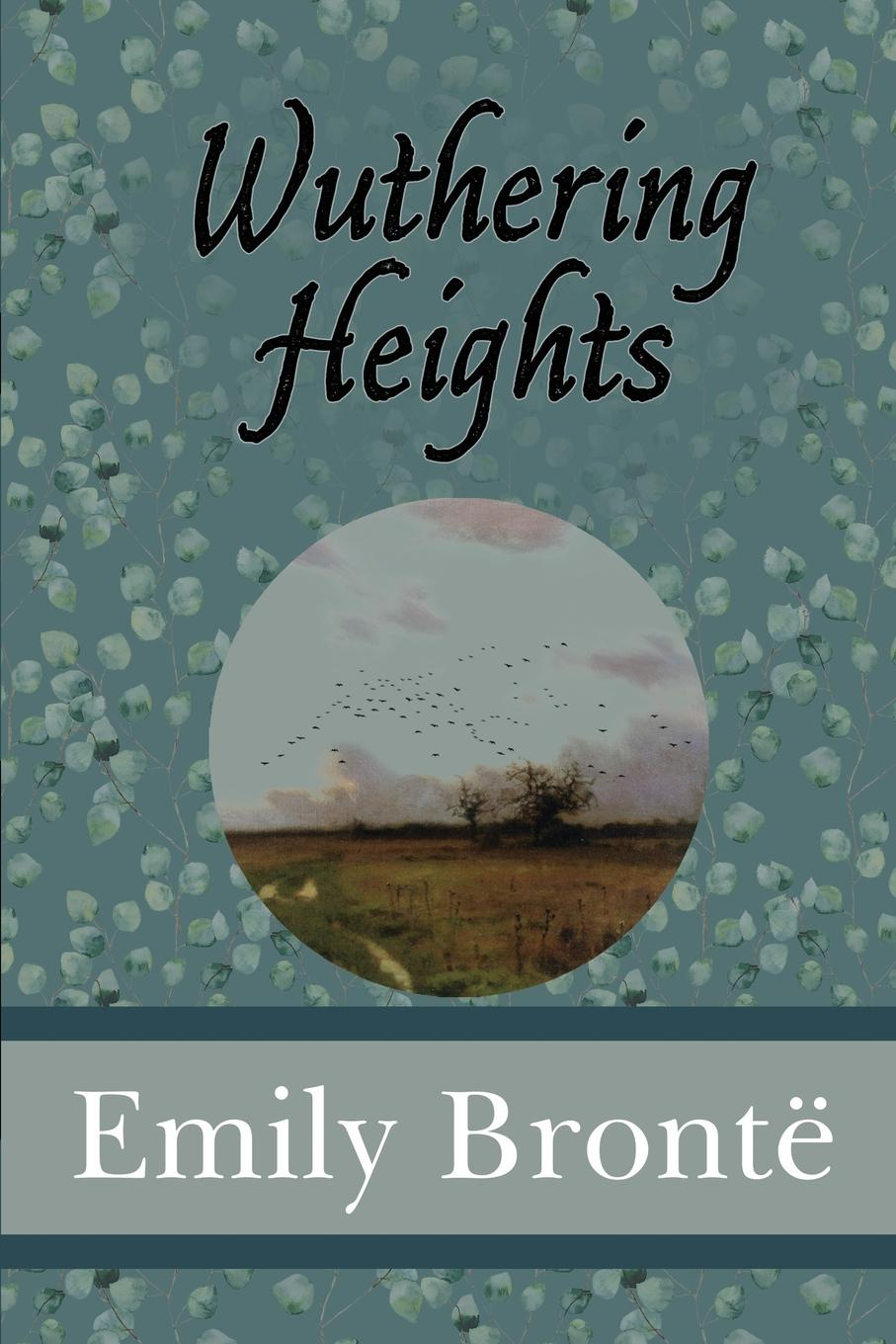 Emily Brontë Wuthering Heights the purple heights