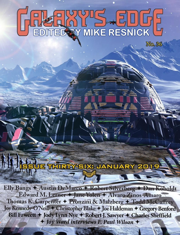 Jane Yolen, Joe Haldeman, Robert Silverberg Galaxy.s Edge Magazine. Issue 36, January 2019 jody lynn nye a circle of celebrations the complete edition