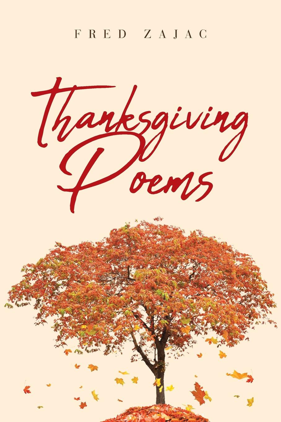Fred Zajac Thanksgiving Poems bessie lawrence thanksgiving and other poems