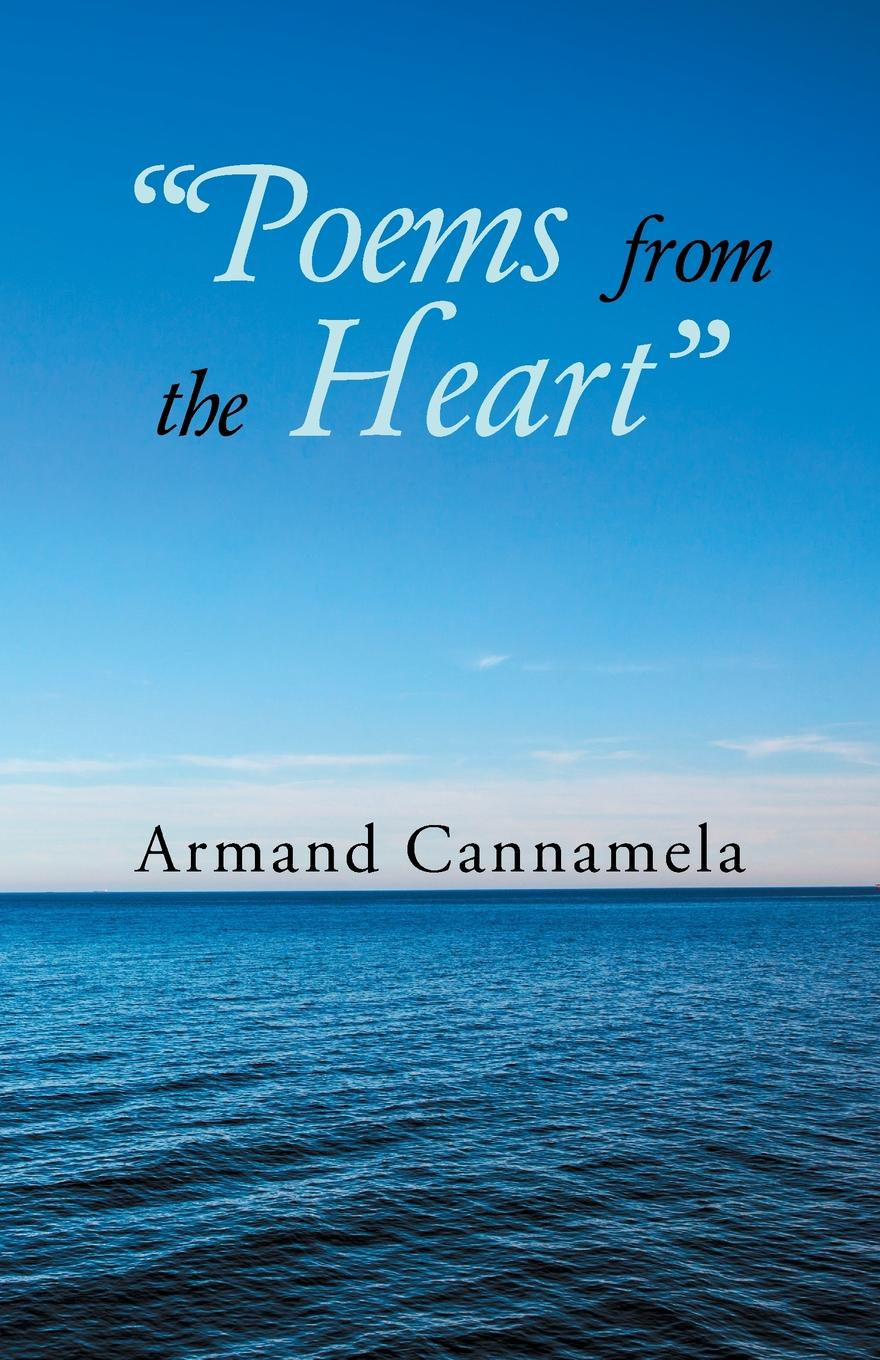 Armand Cannamela Poems from the Heart pam brown to my very special son