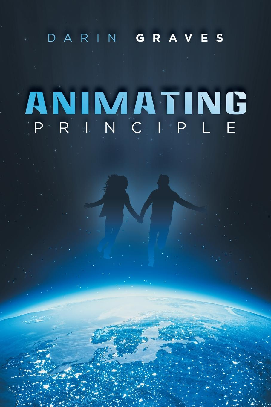 Darin Graves Animating Principle benjamin bonetti how to change your life who am i and what should i do with my life isbn 9780857084613
