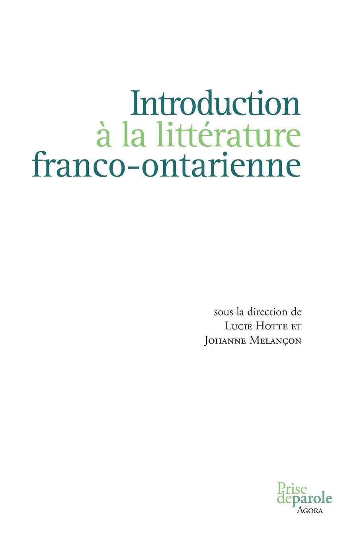 Introduction a la litterature franco-ontarienne theorie des matroides rencontre franco britannique actes 14 15 mai 1970