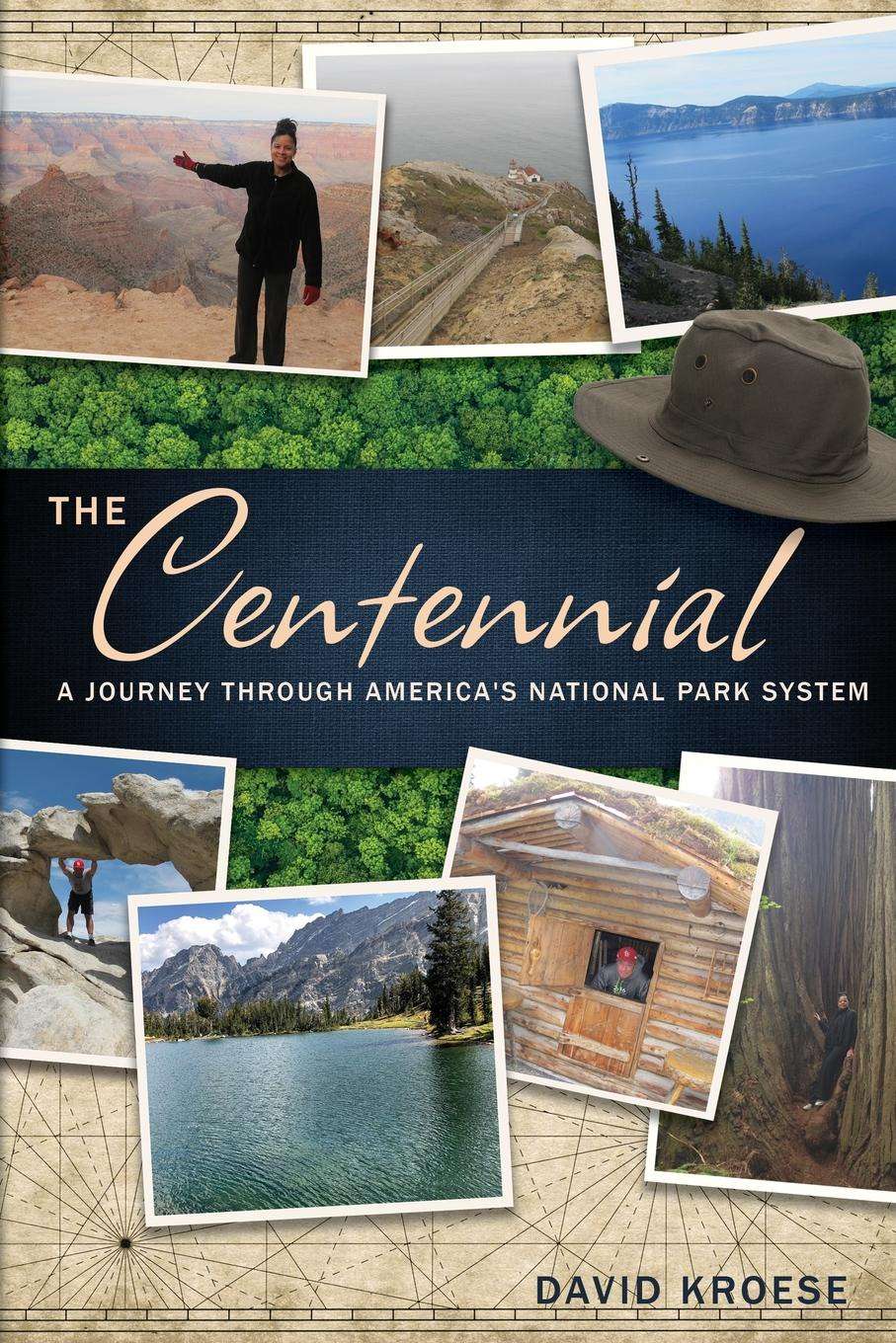 David Kroese The Centennial. A Journey Through America.s National Park System
