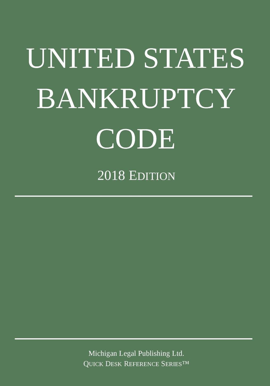 Фото - Michigan Legal Publishing Ltd. United States Bankruptcy Code; 2018 Edition рюкзак code code co073bwbyzk6