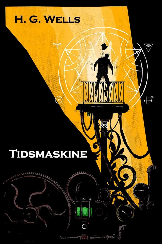 Herbert George Wells Tidsmaskine. The Time Machine, Danish edition