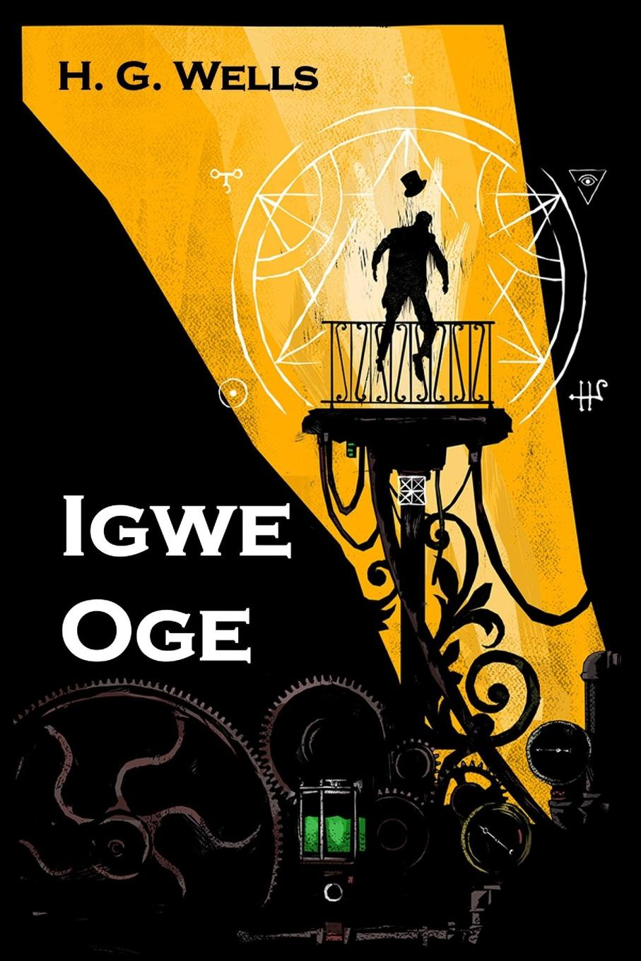 Herbert George Wells Igwe Oge. The Time Machine, Igbo edition znakomstvo na odnu noch stoit li