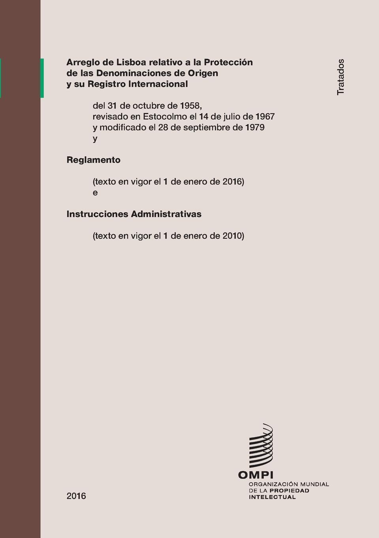 где купить Arreglo de Lisboa relativo a la Proteccion de las Denominaciones de Origen y su Registro Internacional по лучшей цене