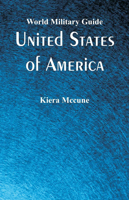 Kiera Mccune World Military Guide. United States of America the united states of america pre intermediate