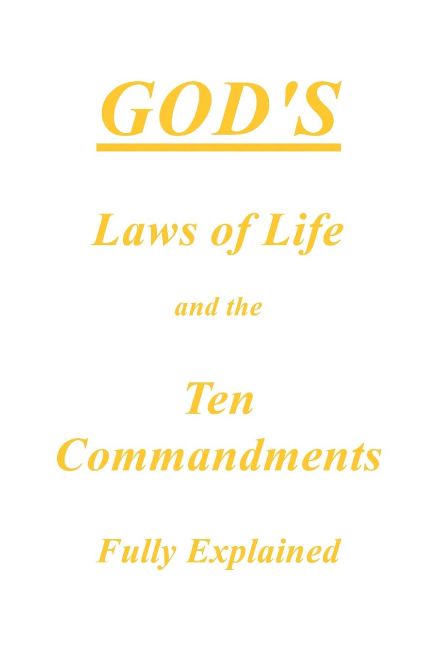 M. l'abbé Trochon God.s Laws of Life and the Ten Commandments Fully Explained ten commandments of working in a hostile environment