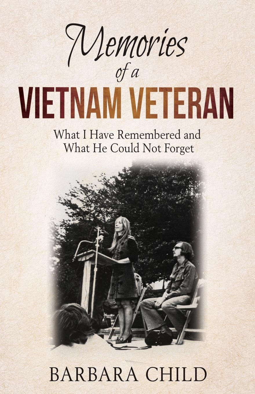 Barbara Child Memories of a Vietnam Veteran. What I Have Remembered and What He Could Not Forget vietnam veteran leather mens watch
