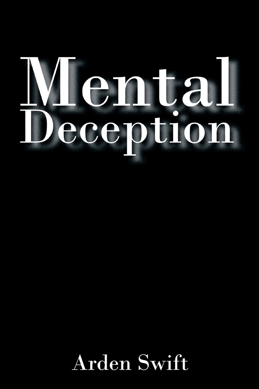 Arden Swift Mental Deception finding ways of saying no