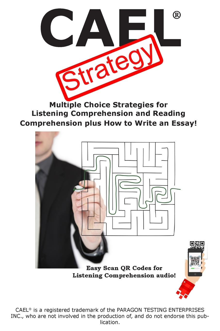 Complete Test Preparation Inc. CAEL Test Strategy. Multiple Choice Strategies for Listening Comprehension and Reading Comprehension plus How to Write an Essay. marcus alexander strategy for the corporate level where to invest what to cut back and how to grow organisations with multiple divisions