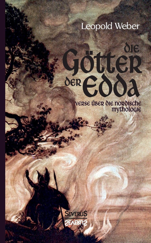 Leopold Weber Die Gotter der Edda frans berding de edda
