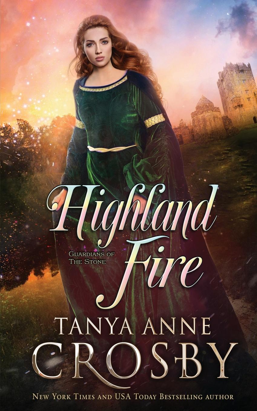 Tanya Anne Crosby Highland Fire все цены