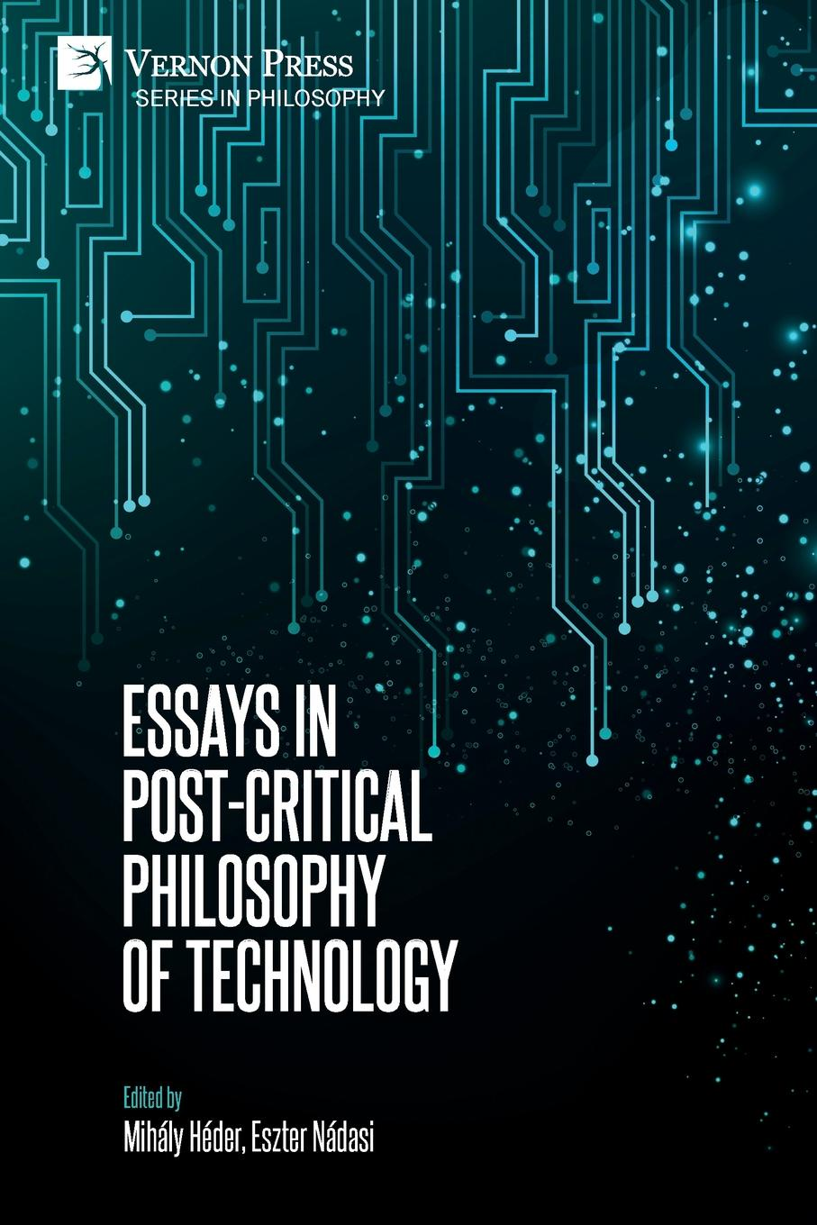 Essays in Post-Critical Philosophy of Technology neil cornwell the turn of the screw and what maisie knew contemporary critical essays