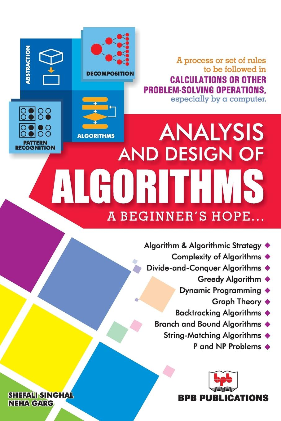 Shefali Singhal. ANALYSIS AND DESIGN OF ALGORITHMS