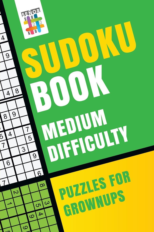 Senor Sudoku Book Medium Difficulty Puzzles for Grownups